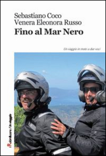 Fino al Mar Nero - Sebastiano Coco | Rochesterscifianimecon.com