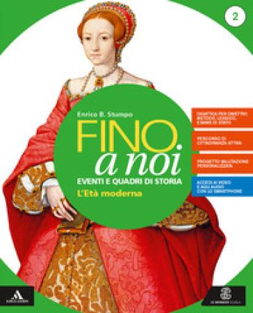 Fino a noi. Per la Scuola media. Con e-book. Con espansione online. Con 2 libri: Atlante-Quaderno. 2.