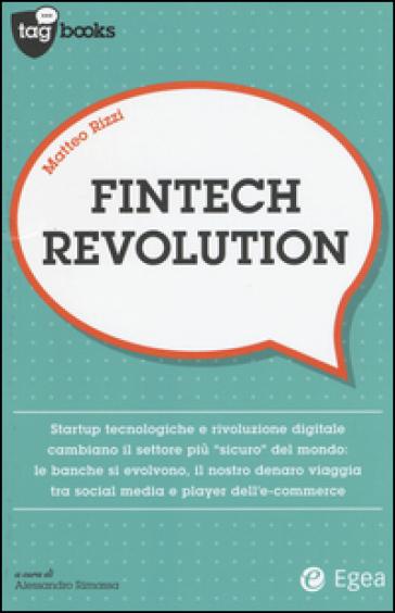 Fintech revolution - Matteo Rizzi | Thecosgala.com
