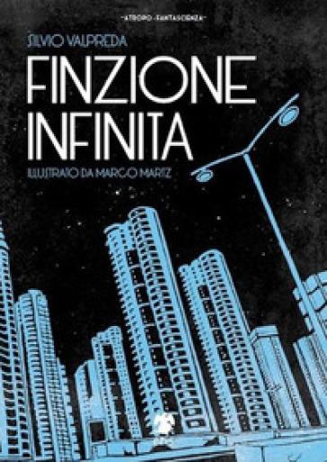 Finzione infinita - Silvio Valpreda | Ericsfund.org