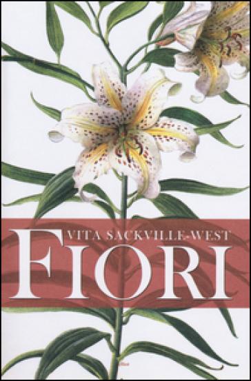 Fiori - Vita Sackville-West  