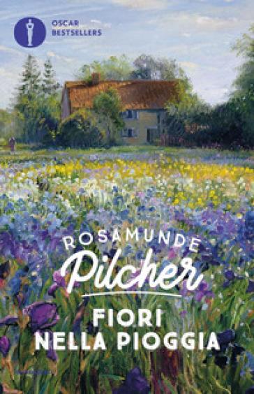 Fiori nella pioggia - Rosamunde Pilcher  