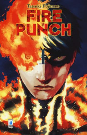 Fire punch. 1. - Tatsuki Fujimoto | Rochesterscifianimecon.com