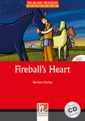 Fireball s heart. Livello 1 (A1). Con CD Audio