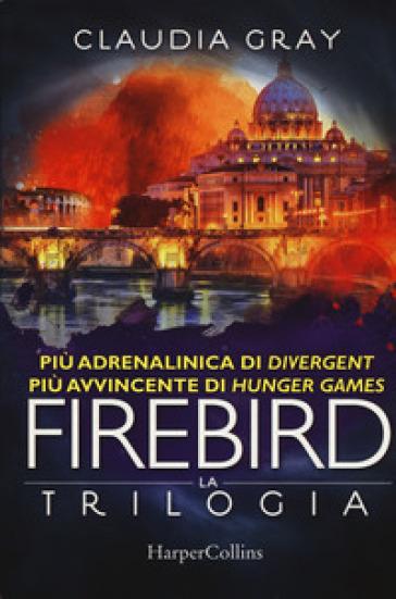 Firebird. La trilogia - Claudia Gray |