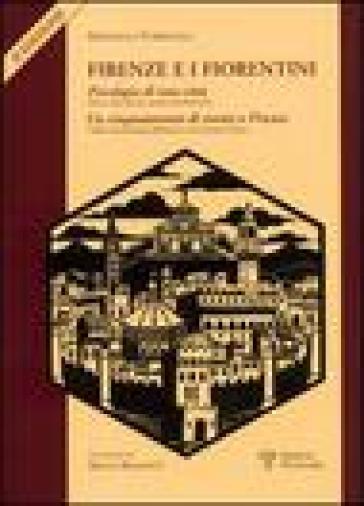 Firenze e i fiorentini - Raffaello Torricelli |