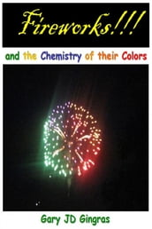 Fireworks !!! and the Chemistry of their Colors
