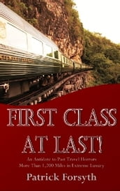 First Class At Last!