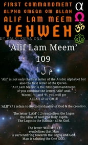 First Commandment Alpha Omega Om Allah Alif Lam Meem Yehweh