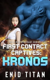 First Contact Captives: Kronos