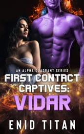 First Contact Captives: Vidar (A Purple Alien Sci-Fi Romance)