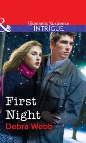 First Night (Mills & Boon Intrigue)