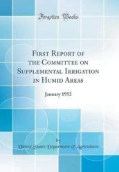 First Report of the Committee on Supplemental Irrigation in Humid Areas
