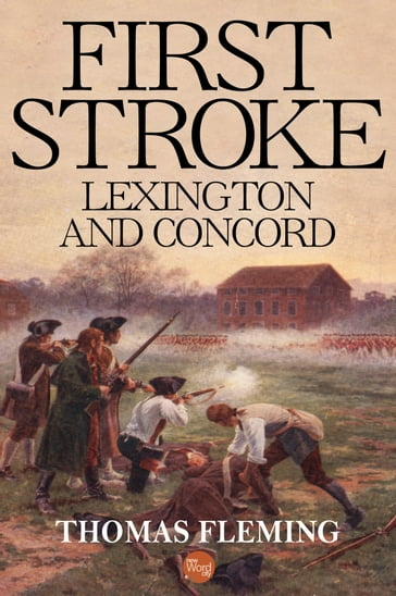 First Stroke: Lexington and Concord