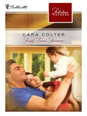 First Time, Forever (Fabulous Fathers, Book 61)