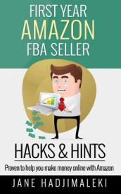 First Year Amazon Fba Seller Hacks & Hints