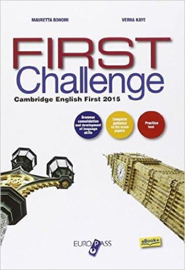 First challenge. Per le Scuole superiori. Con e-book. Con espansione online