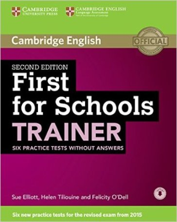 First for schools trainer. Six practice tests. Without answers. Per le Scuole superiori. Con espansione online - Sarah Dymond | Rochesterscifianimecon.com