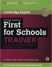 First for schools trainer. Six practice tests. With answers. Per le Scuole superiori. Con espansione online