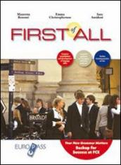 First of all. Con espansione online. Con CD Audio. Per le Scuole superiori
