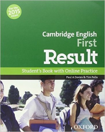 First result. Student's book-Workbook-2 test online. With key. Con espansione online. Per le Scuole superiori. Con CD-ROM