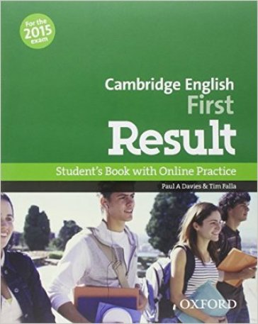 First result. Student's book-Workbook-2 test online. Without key. Per le Scuole superiori. Con CD-ROM. Con espansione online