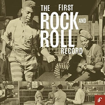 First rock n roll record