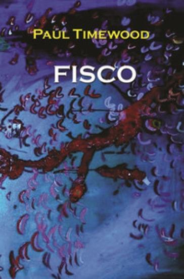 Fisco - Paul Timewood |