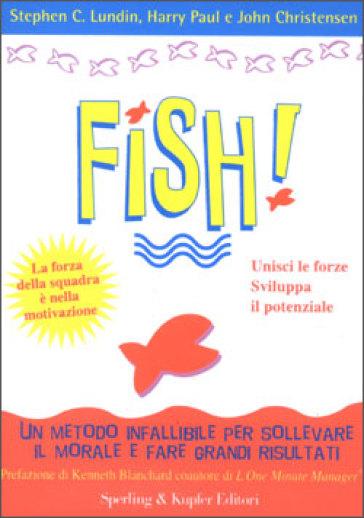 Fish! - Stephen C. Lundin |