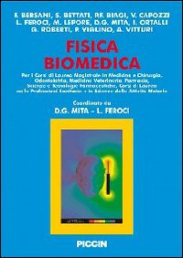 Fisica biomedica - S. Bettati |