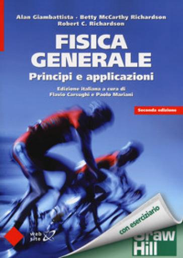 Fisica generale. Principi e applicazioni - Alan Giambattista pdf epub