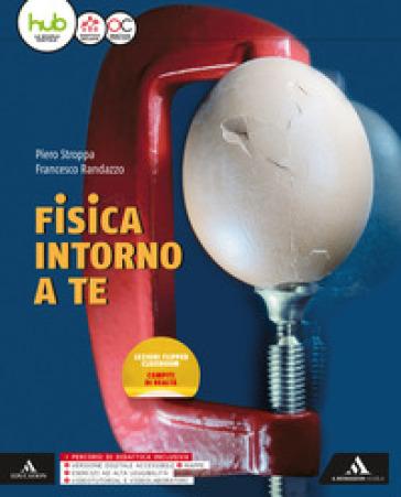Fisica intorno a te. Per gli Ist. tecnici e professionali. Con e-book. Con espansione online - Piero Stroppa |