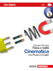 Fisica e realtà. Cinematica. Con Physics in english. Per le Scuole superiori. Con espansione online