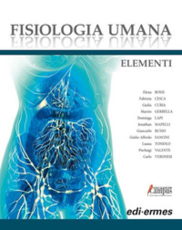 Fisiologia umana. Elementi. Con Contenuto digitale per download e accesso on line