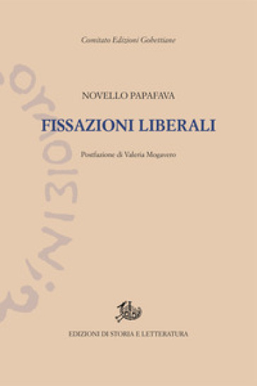 Fissazioni liberali - Novello Papafava | Kritjur.org