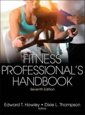 Fitness Professional s Handbook 7th Edition with Web Resource