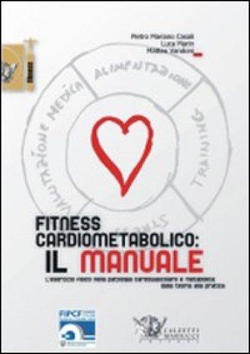 Fitness cardiometabolico: il manuale - Matteo Vandoni   Ericsfund.org