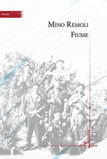 Fiume - Mino Remoli | Kritjur.org