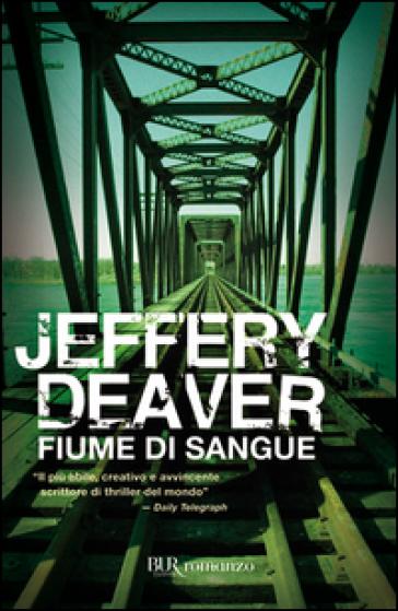 Fiume di sangue - Jeffery Deaver |