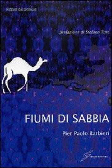 Fiumi di sabbia - P. Paolo Barbieri   Kritjur.org