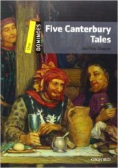 Five Canterbury tales. Dominoes. Livello 1. Con CD-ROM. Con Multi-ROM