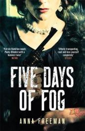 Five Days of Fog