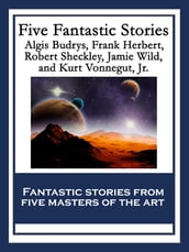 Five Fantastic Stories