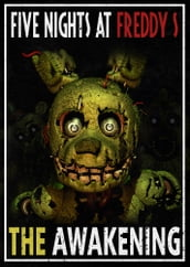 Five Night s at Freddy s: The Awakening