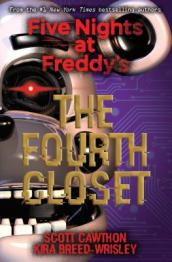 Five Nights at Freddy s: The Fourth Closet