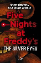 Five Nights at Freddy s. The silver eyes