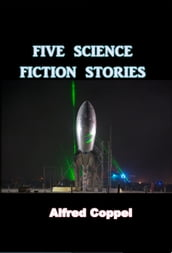 Five Science Fiction Stories