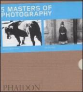 Five masters of photography. Ediz. illustrata