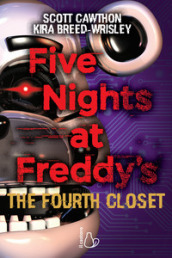 Five nights at Freddy s. The fourth closet. 3.