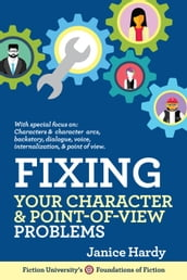 Fixing Your Character & Point of View Problems